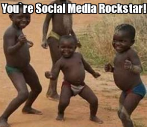 you're social media rockstar meme