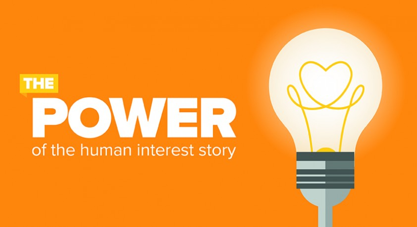 Power of the Human Interest Story