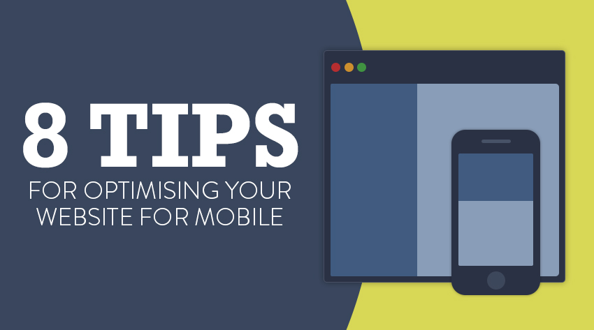 how to optimise your site for mobile