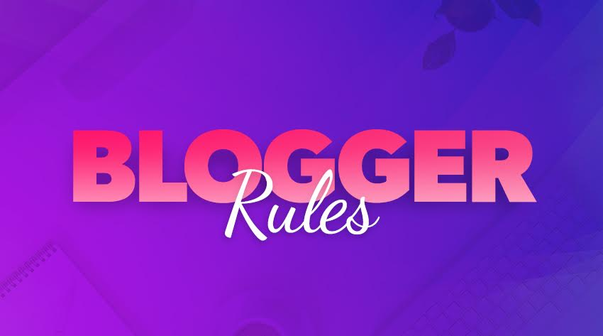 blogger rules