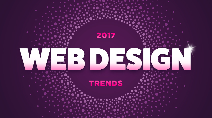Web design trends for 2017 future of digital web design zazzle media web design trends for 2017 fandeluxe Image collections