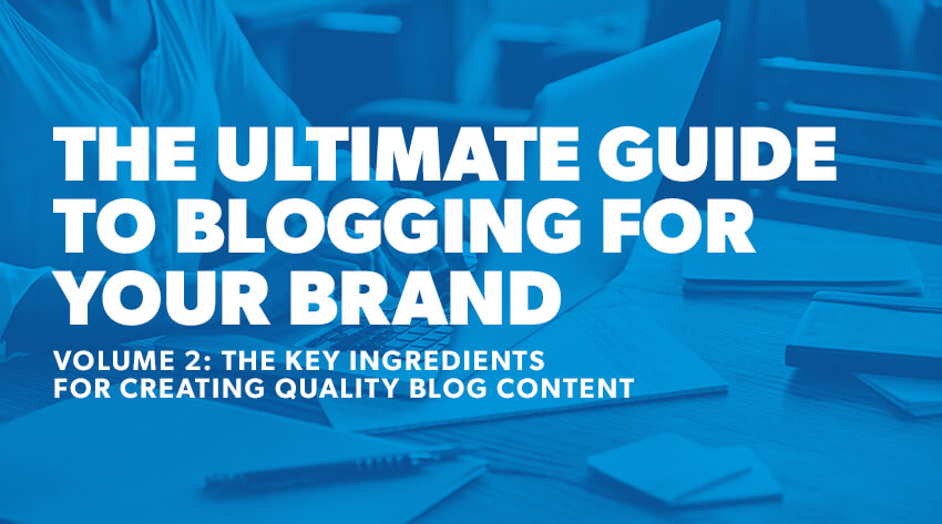 ultimate guide to blogging for your brand banner image