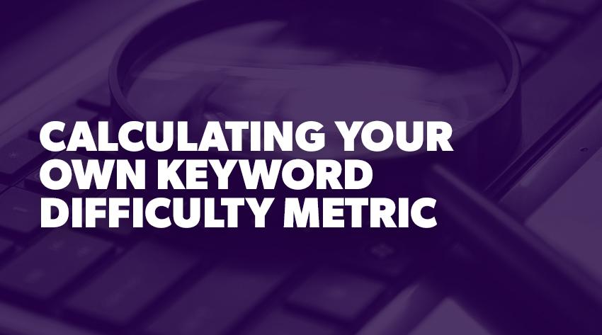 Keyword Difficulty Metric