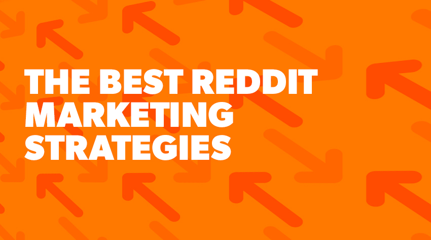 How To Reach Far And Wide With Clever Reddit Marketing