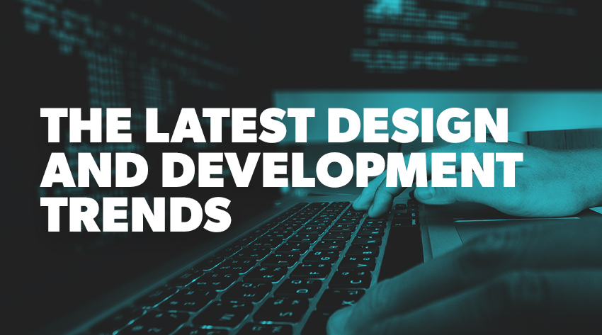 Design and Development Trends