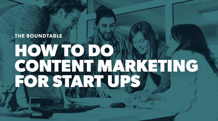 how to do content marketing as a start up