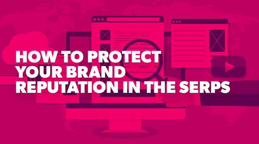 How to protect your brand in the search engine results
