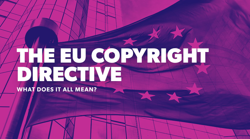 The EU Copyright Directive