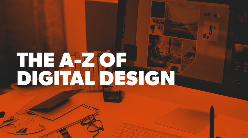 the a-z of digital design terms