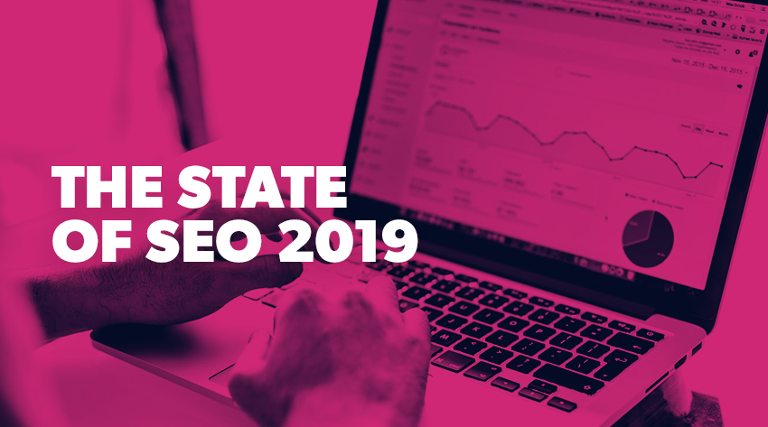 State of SEO 2019